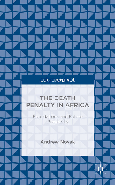 The Death Penalty in Africa