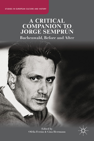 A Critical Companion to Jorge Semprún