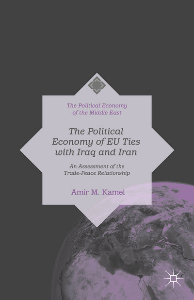 The Political Economy of EU Ties with Iraq and Iran