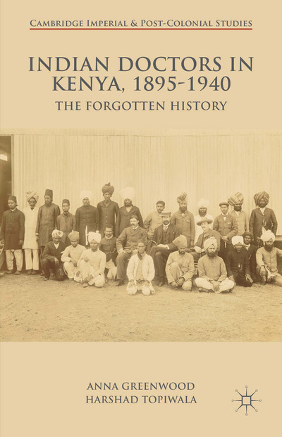 Indian Doctors in Kenya, 1895-1940