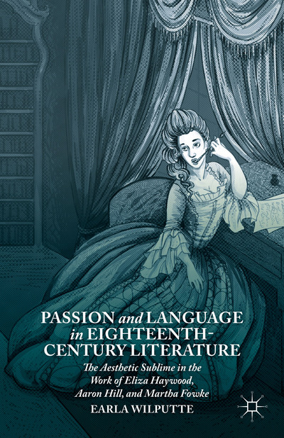 Passion and Language in Eighteenth-Century Literature