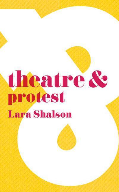 Theatre & Protest
