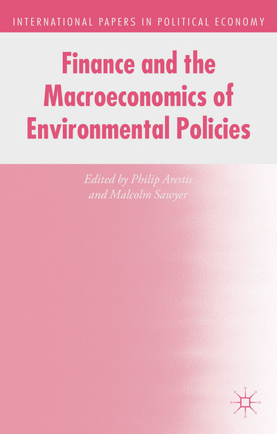 Finance and the Macroeconomics of Environmental Policies