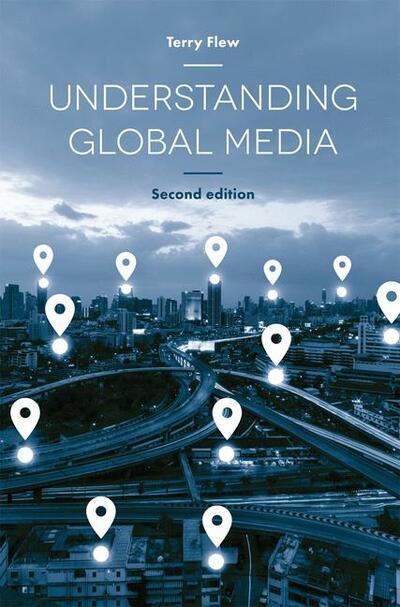 Understanding Global Media