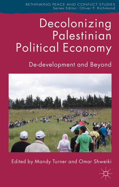 Decolonizing Palestinian Political Economy
