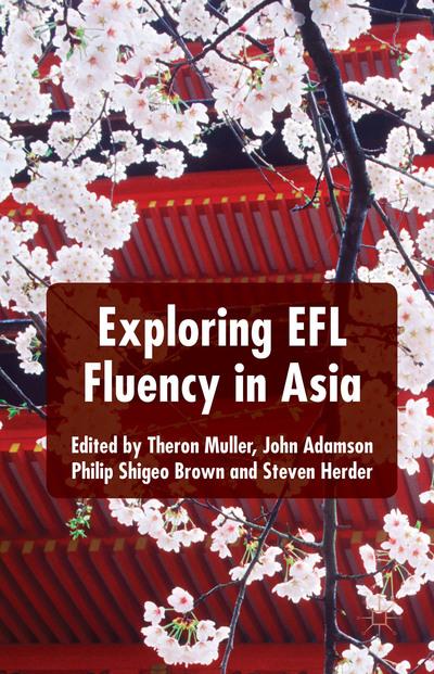 Exploring EFL Fluency in Asia