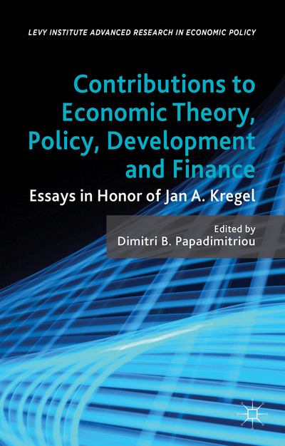 Contributions to Economic Theory, Policy, Development and Finance