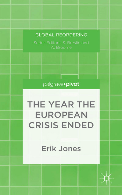 The Year the European Crisis Ended