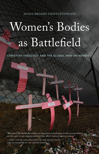 Women's Bodies as Battlefield
