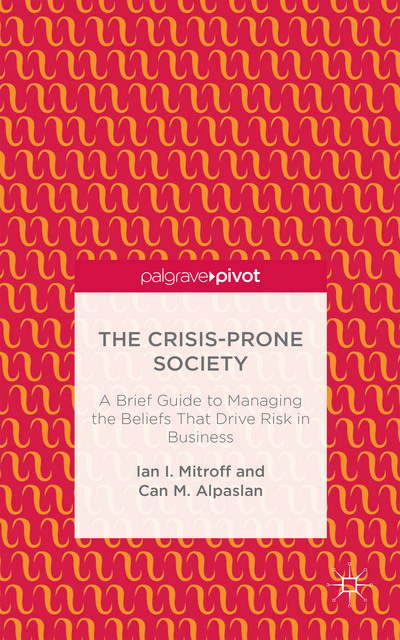 The Crisis-Prone Society