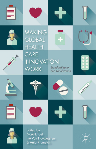 Making Global Health Care Innovation Work