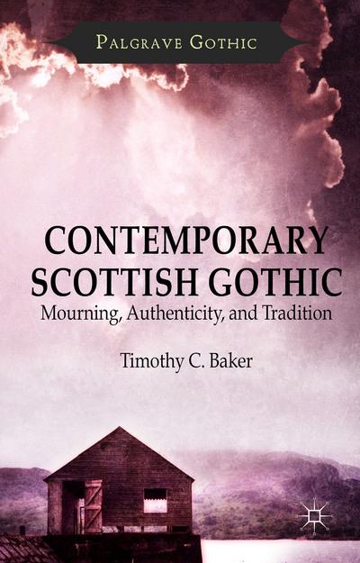 Contemporary Scottish Gothic