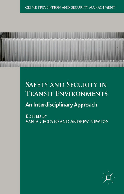 Safety and Security in Transit Environments