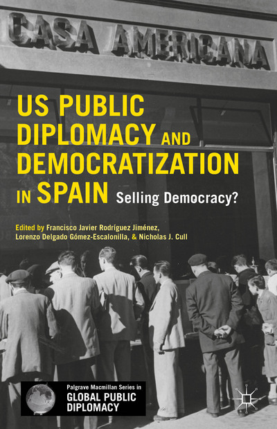 US Public Diplomacy and Democratization in Spain
