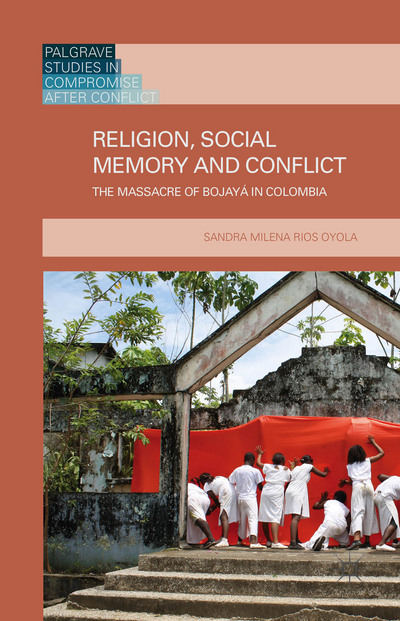 Religion, Social Memory and Conflict