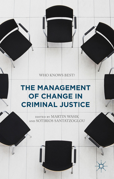 The Management of Change in Criminal Justice