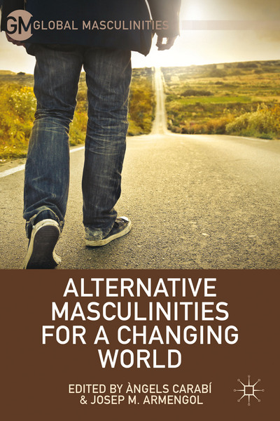 Alternative Masculinities for a Changing World