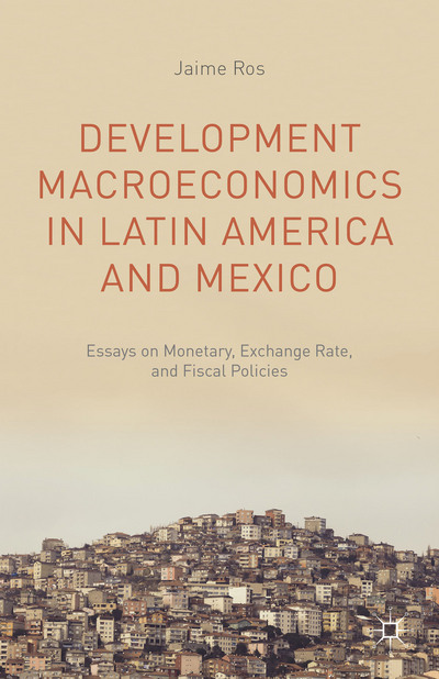 Development Macroeconomics in Latin America and Mexico