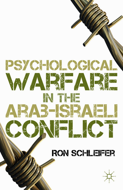 Psychological Warfare in the Arab-Israeli Conflict