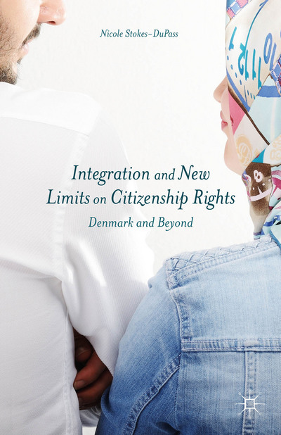 Integration and New Limits on Citizenship Rights