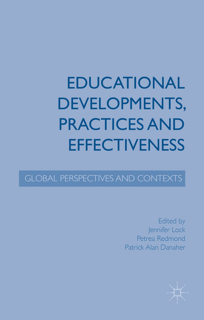 Educational Developments, Practices and Effectiveness