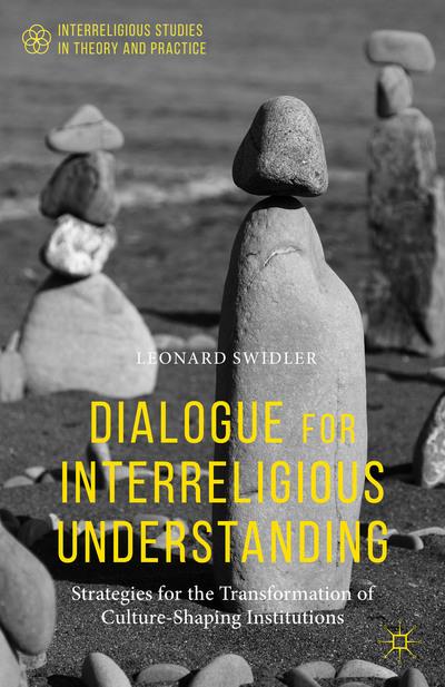 Dialogue for Interreligious Understanding