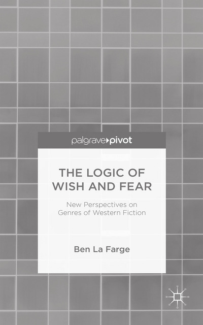 The Logic of Wish and Fear