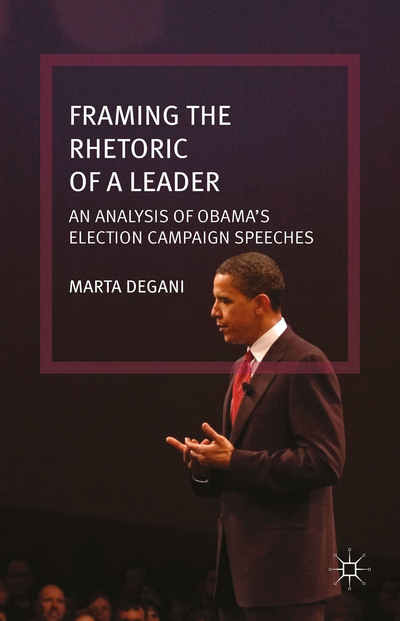 Framing the Rhetoric of a Leader