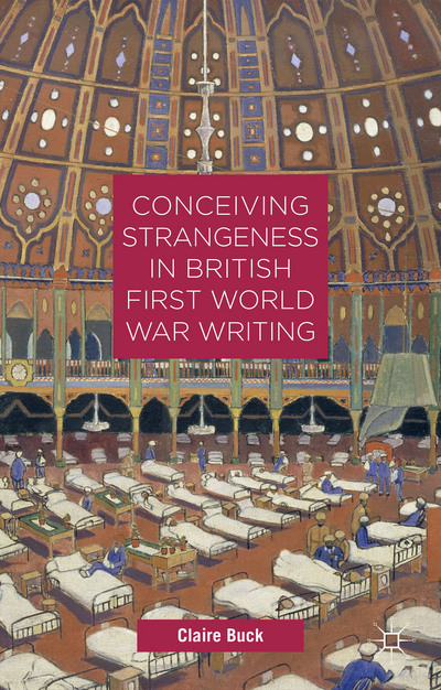 Conceiving Strangeness in British First World War Writing