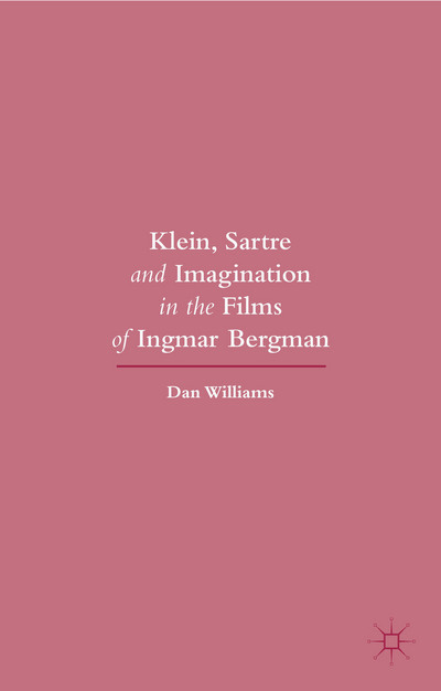 Klein, Sartre and Imagination in the Films of Ingmar Bergman