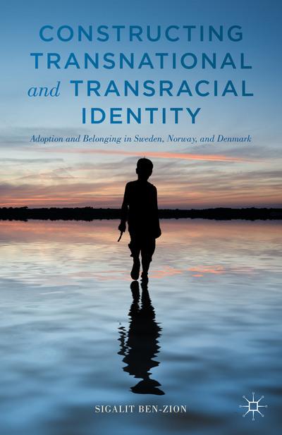 Constructing Transnational and Transracial Identity