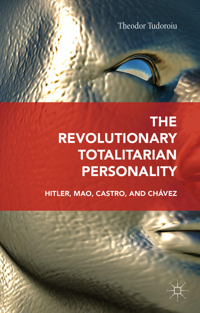 The Revolutionary Totalitarian Personality