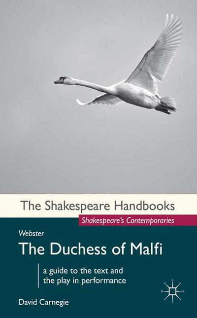 Webster: The Duchess of Malfi