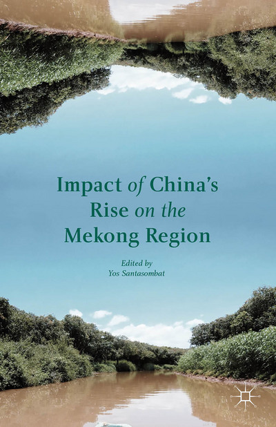 Impact of China's Rise on the Mekong Region