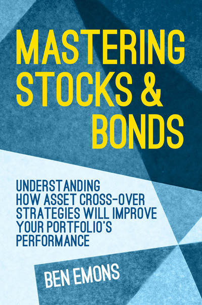 Mastering Stocks and Bonds