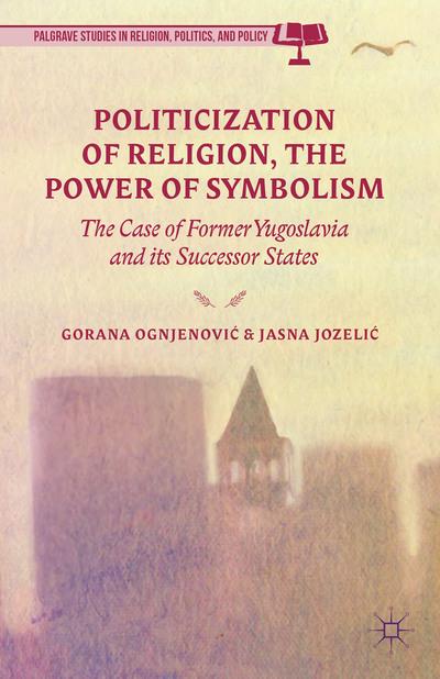 Politicization of Religion, The Power of Symbolism