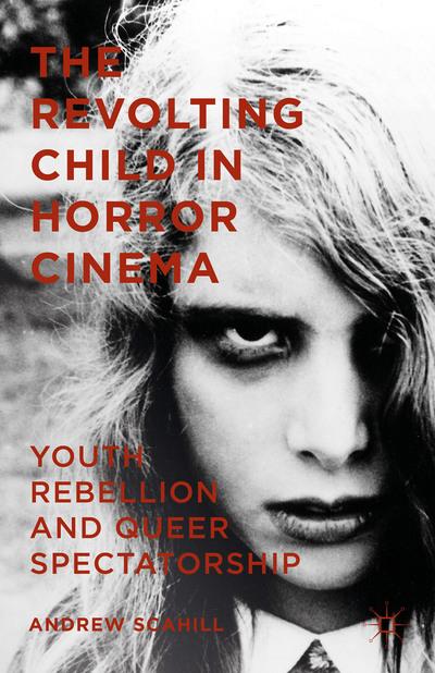 The Revolting Child in Horror Cinema