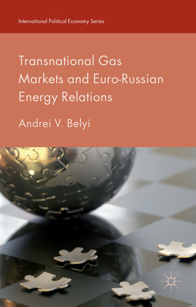 Transnational Gas Markets and Euro-Russian Energy Relations