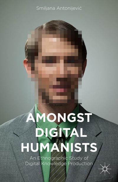 Amongst Digital Humanists