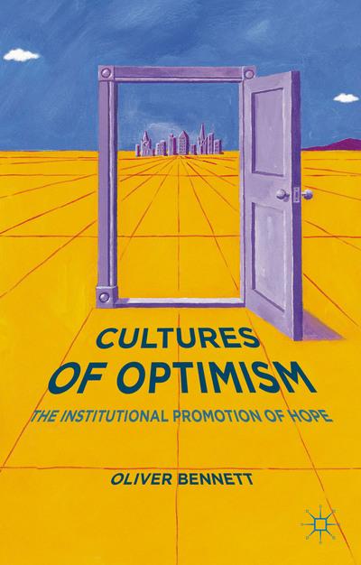 Cultures of Optimism