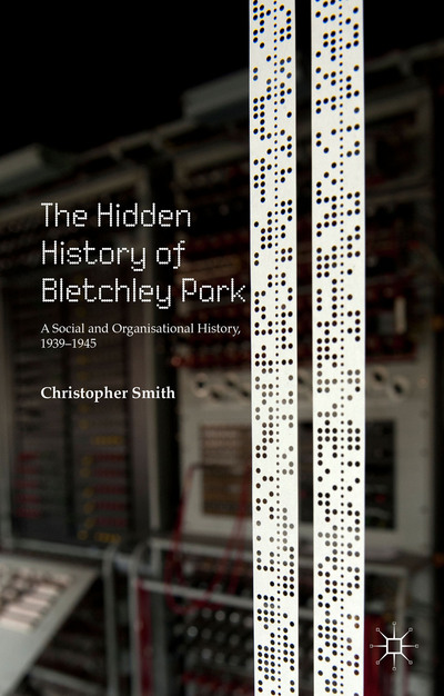 The Hidden History of Bletchley Park
