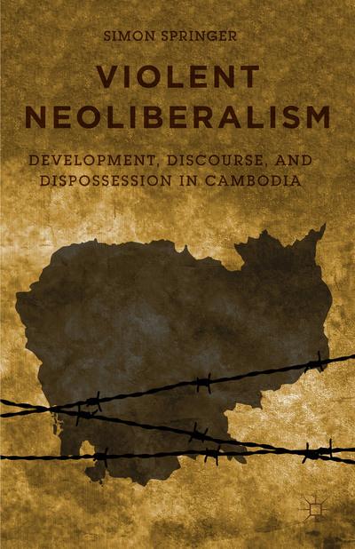 Violent Neoliberalism