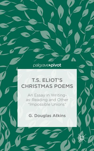 T.S. Eliot's Christmas Poems