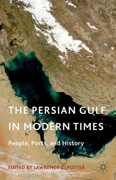 The Persian Gulf in Modern Times
