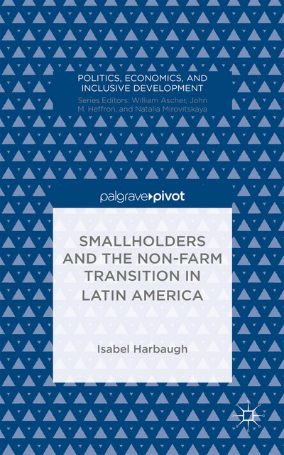 Smallholders and the Non-Farm Transition in Latin America