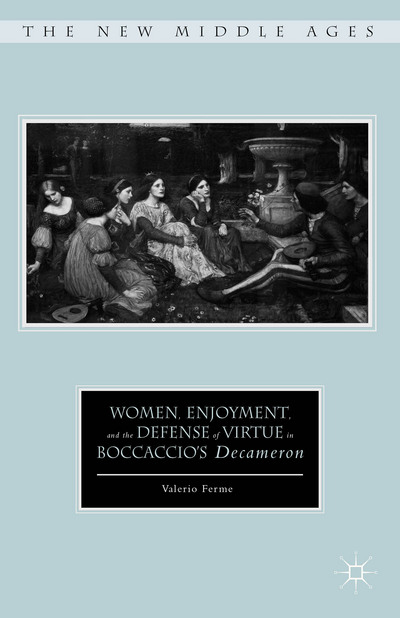 Women, Enjoyment, and the Defense of Virtue in Boccaccio's Decameron