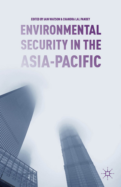 Environmental Security in the Asia-Pacific