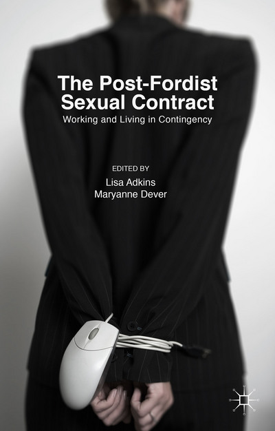 The Post-Fordist Sexual Contract