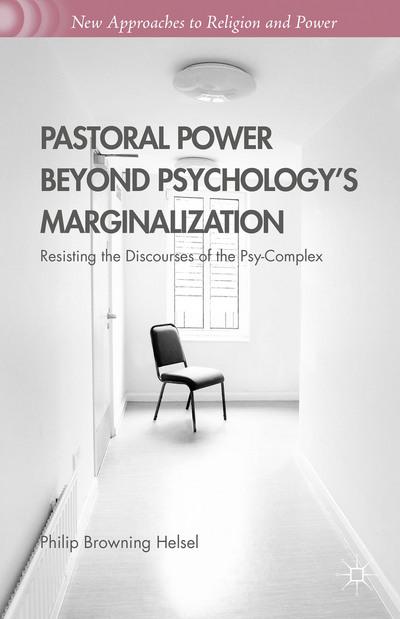 Pastoral Power Beyond Psychology's Marginalization
