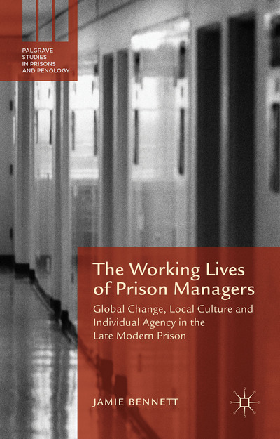 The Working Lives of Prison Managers